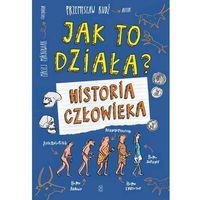 Literatura młodzieżowa, Jak to działa Historia człowieka (opr. broszurowa)