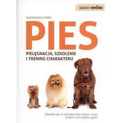 Pies pielęgnacja, szkolenie i trening charakteru (opr. miękka)