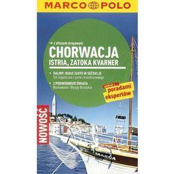 Chorwacja Istria, Zatoka Kvarnera. Marco Polo przewodnik (opr. miękka)