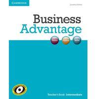 Książki do nauki języka, Business Advantage Intermediate Książka Nauczyciela (opr. miękka)