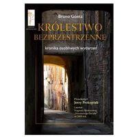 Paranauki i zjawiska paranormalne, Królestwo bezprzestrzenne. Kronika osobliwych wydarzeń (opr. broszurowa)