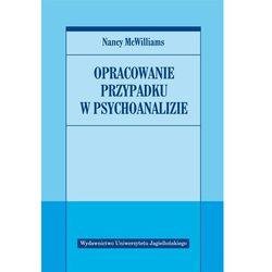 OPRACOWANIE PRZYPADKU W PSYCHOANALIZIE (oprawa miękka) (Książka) (opr. miękka)