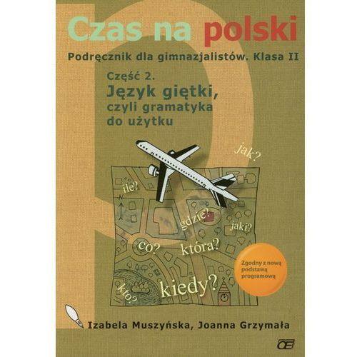 Książki do nauki języka, Czas na polski 2 podręcznik część 2 (opr. miękka)