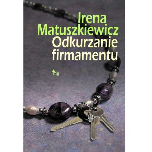 E-booki, Odkurzanie firmamentu - Irena Matuszkiewicz