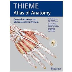 General Anatomy and Musculoskeletal System (THIEME Atlas of Anatomy) (opr. miękka)