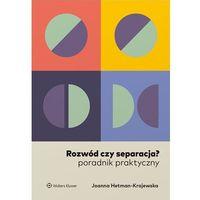 Biblioteka biznesu, Rozwód czy separacja? - joanna hetman-krajewska (opr. broszurowa)