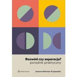 Rozwód czy separacja? - joanna hetman-krajewska (opr. broszurowa)