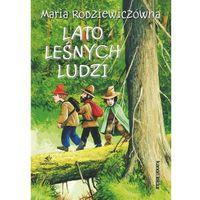 Literatura młodzieżowa, Lato leśnych ludzi - Maria Rodziewiczówna (opr. miękka)