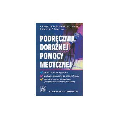 Książki medyczne, Podręcznik doraźnej pomocy medycznej (opr. miękka)