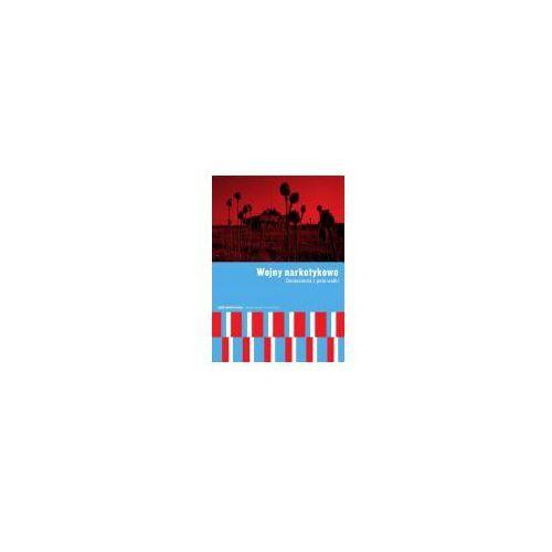 Reportaże, Wojny narkotykowe Doniesienia z pola walki (opr. broszurowa)