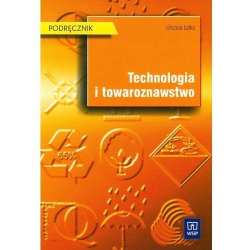 Leksykony techniczne, Technologia i towaroznawstwo Podręcznik (opr. miękka)
