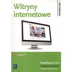 Witryny internetowe Podręcznik do nauki zawodu technik informatyk (opr. miękka)