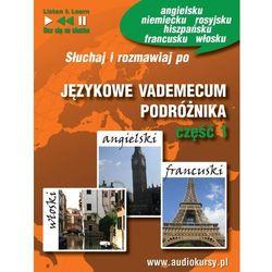 Językowe Vademecum Podróżnika cz. 1 - Angielski, Francuski, Włoski - Dorota Guzik