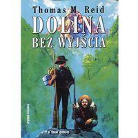 Lektury szkolne, Dolina bez wyjścia - Thomas M. Reid (opr. miękka)