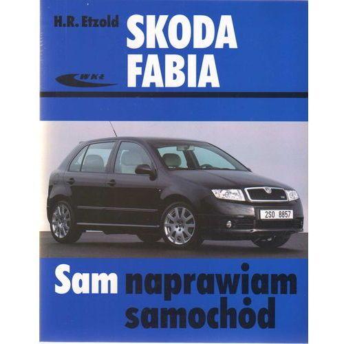 Biblioteka motoryzacji, Skoda Fabia - Hans-Rudiger Etzold (opr. miękka)