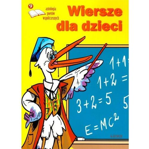 Książki dla dzieci, Wiersze dla dzieci 9 Antologia poetów współczesn. (opr. broszurowa)