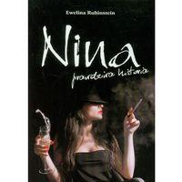 Powieści, Nina. prawdziwa historia (opr. miękka)
