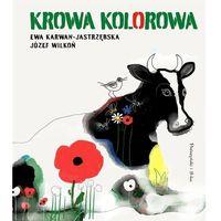 Książki dla młodzieży, Krowa kolorowa [Karwan-Jastrzębska Ewa] (opr. twarda)