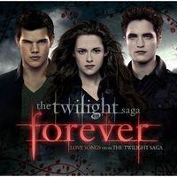 Pozostała muzyka rozrywkowa, THE TWILIGHT SAGA - FOREVER LOVE SONGS FROM THE TWILIGHT SAGA - Różni Wykonawcy (Płyta CD)