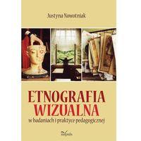 Pedagogika, Etnografia wizualna w badaniach i praktyce pedagogicznej (opr. miękka)