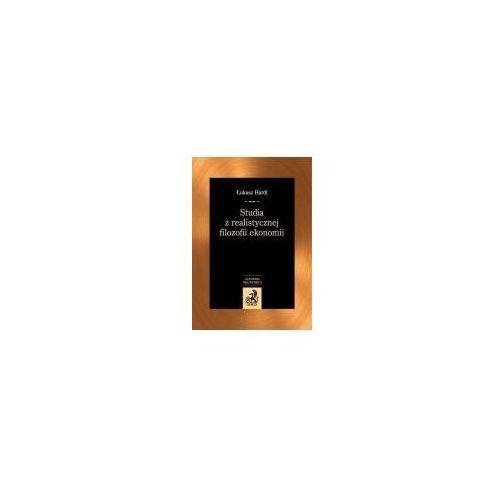 Biblioteka biznesu, Studia z realistycznej filozofii ekonomii (opr. miękka)
