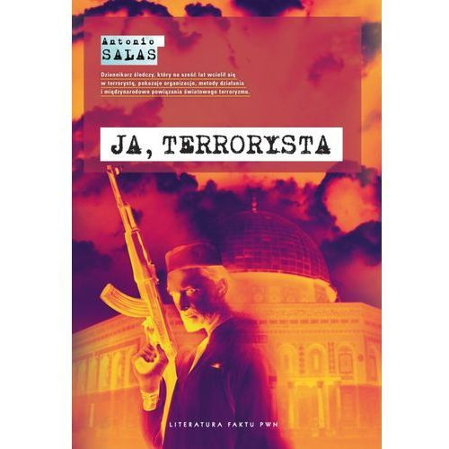 Reportaże, Ja, terrorysta (opr. miękka)