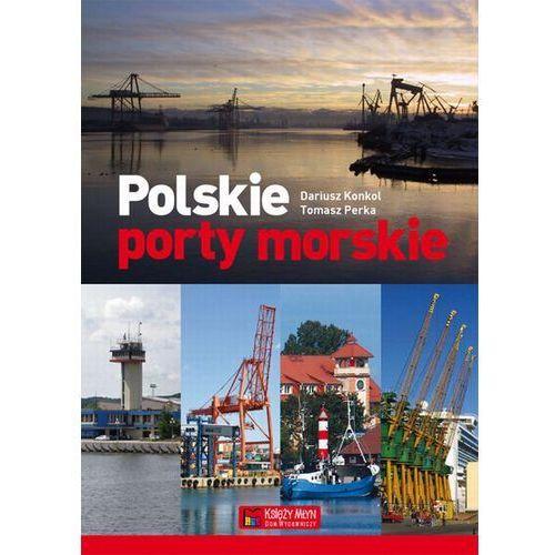 Leksykony techniczne, Polskie porty morskie (opr. twarda)