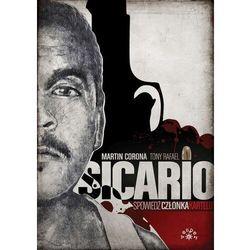 Sicario. spowiedź członka kartelu - martin corona,tony rafael (opr. miękka)