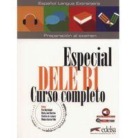 Książki do nauki języka, Especial DELE B1 Curso completo + audio - Paz Bartolome, Barrios Maria Jose (opr. miękka)