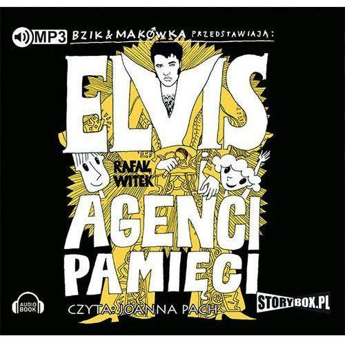 Książki dla młodzieży, Bzik Makówka przedstawiają: Elvis i Agenci Pamięci