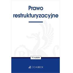 Prawo restrukturyzacyjne - opracowanie zbiorowe (opr. miękka)