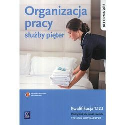 Organizacja pracy służby pięter Podręcznik do nauki zawodu (opr. miękka)