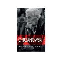Chrzanowski. Autorytety (opr. twarda)