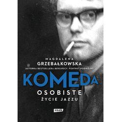 Komeda Osobiste życie jazzu. Darmowy odbiór w niemal 100 księgarniach! (opr. twarda)