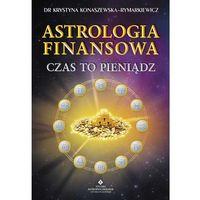 Senniki, wróżby, numerologia i horoskopy, Astrologia finansowa (opr. miękka)