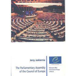 The Parliamentary Assembly of the Council of Europe - Jerzy Jaskiernia (opr. miękka)