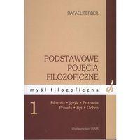 Filozofia, Podstawowe pojęcia filozoficzne 1 (opr. miękka)