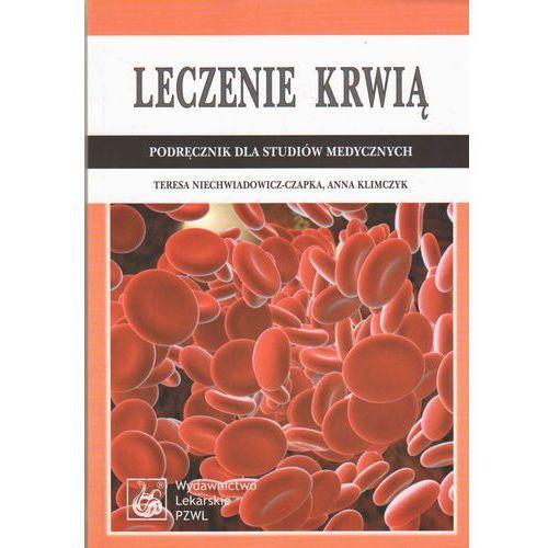 Książki medyczne, Leczenie krwią (opr. miękka)