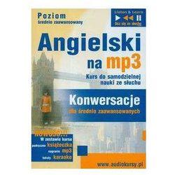 Angielski na MP3 Kurs do samodzielnej nauki ze słuchu