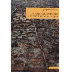 Poezja wiktoriańska a wielki kryzys religijny (opr. miękka)