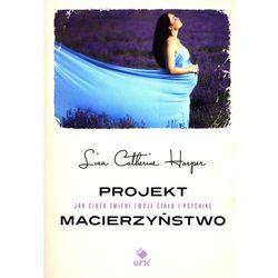 Projekt Macierzyństwo (opr. broszurowa)