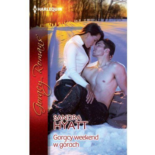 E-booki, Gorący weekend w górach - Sandra Hyatt