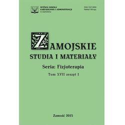 Zamojskie Studia i Materiały. Seria Fizjoterapia. T. 17, z. 1 - No author - ebook