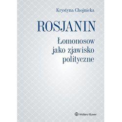 Rosjanin łomonosow jako zjawisko polityczne - krystyna chojnicka (opr. twarda)
