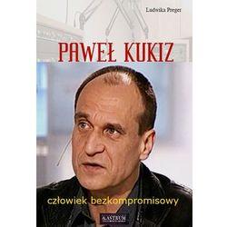Paweł Kukiz - Wysyłka od 3,99 - porównuj ceny z wysyłką (opr. miękka)