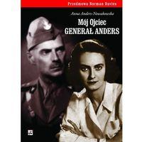 Biografie i wspomnienia, Mój ojciec generał Anders (opr. twarda)