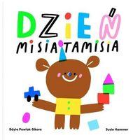 Literatura młodzieżowa, Dzień Misia Tamisia - Edyta Pawlak-Sikora, Susie Hammer - książka