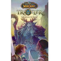 E-booki, World of Warcraft: Traveler. Wędrowiec - Greg Weisman (MOBI)