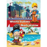 Książki dla dzieci, Czytam i zgaduję Wesoła budowa i Skarb piratów - Praca zbiorowa (opr. twarda)