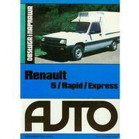 Biblioteka motoryzacji, Renault 5 / Rapid / Express. Obsługa i naprawa - Auto (opr. miękka)